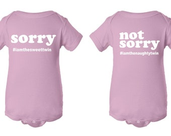 SORRY | NOT SORRY