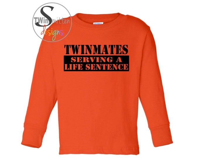 TWINMATES Serving a Life Sentence