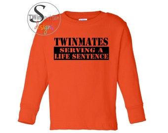 TWINMATES Serving a Life Sentence