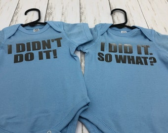 I didn't do it! I did it, so what?!  Twin Infant and Twin Toddler Funny T-shirts | Twin Boys | Twin Girls | Twin Boy Girl | Twins