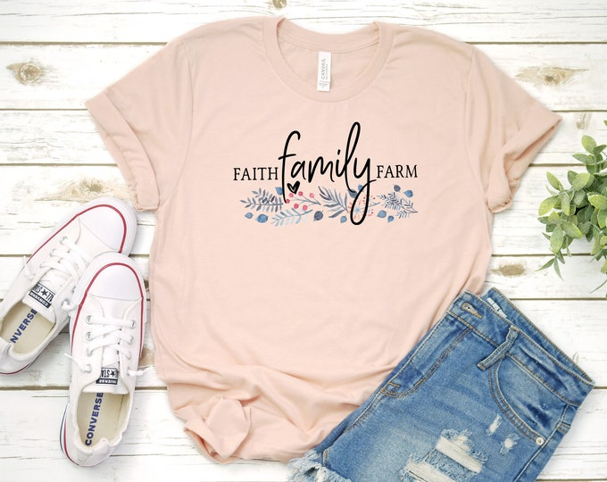 Faith Family Farm Tshirt, Life Is Better On The Farm, Farm Life, Womens Graphic Tshirt, Country Living, Farm Girl Life, Small Towns Are Best