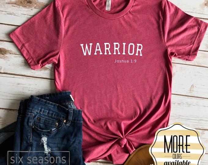 Warrior Shirt, Joshua 1:9, Womens Inspirational Shirt, Bella Canvas Unisex Tshirt
