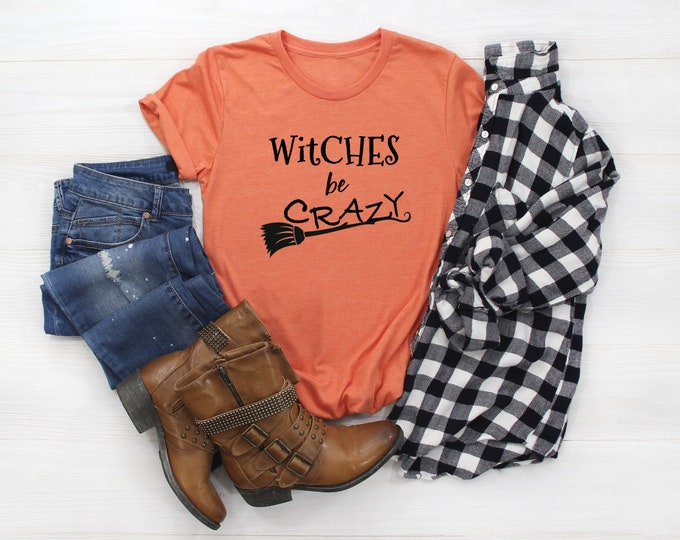 Witches Be Crazy Cute Halloween Witch Shirt for Women, Unisex Jersey Short Sleeve T-Shirt