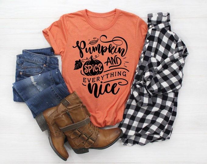 Pumpkin Spice and Everything Nice, Unisex Short Sleeve Shirt for Women