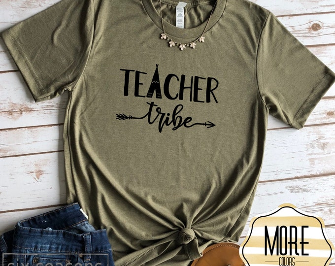 Teacher Tribe Shirt, Cute Teacher Shirt, Gift For Teacher