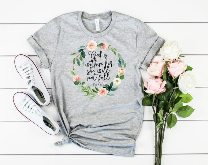 God Is Within Her She Will Not Fail, Psalm 46:5, Christian Shirt, Unisex Short Sleeve Shirt for Women