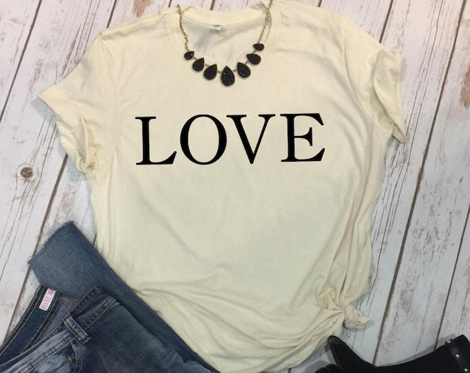 Love Shirt, Womens Graphic Tees, Valentines Shirt Women, Valentines Day Tee, Love Shirt