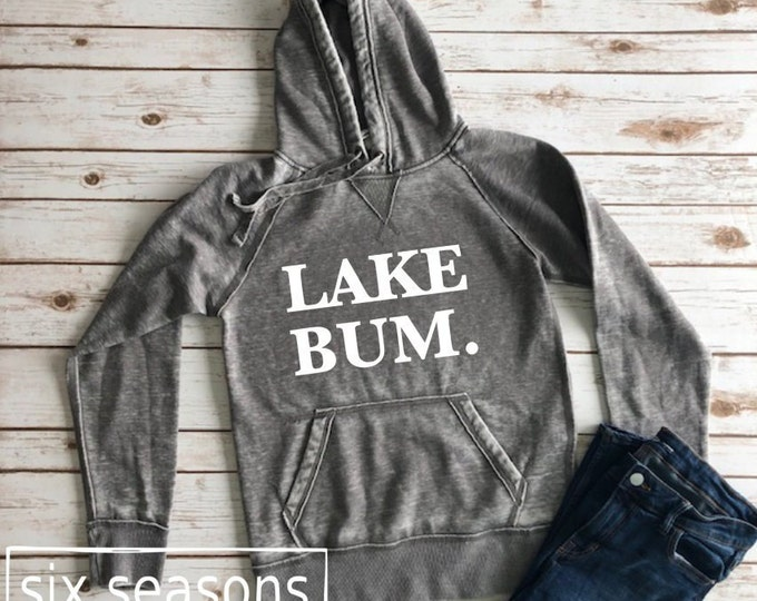 Lake Bum Sweatshirt, Summer Shirt, Lake Life Shirt, Lake Life Sweatshirt, Sweatshirt for women, Womens Sweatshirt, Womens Lake Bum Shirt