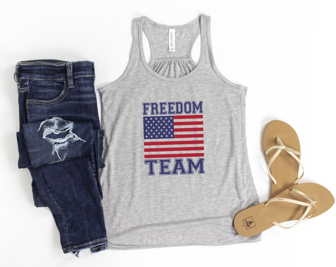 Freedom Team Tank Top, 4th Of July Graphic Tee, Freedom, Independence Day