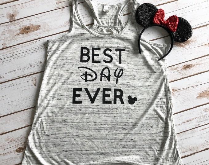 Best Day Ever Adult, Disney Shirts, Disney Shirts for Women, Disney Tank Top, Disney Shirts for Family, Disney World Vacation, Disneyland