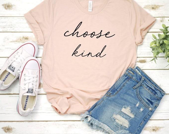 Choose Kind, Kindness Shirt, Unisex Short Sleeve Shirt for Women
