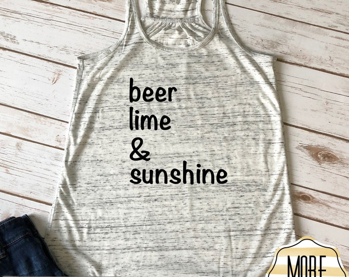 Beer Lime and Sunshine Tank Top, Bella Canvas Ladies Flowy Tank Top, Vacation Tanks