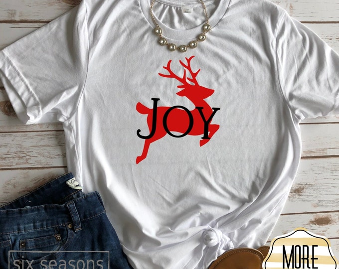 Joy Reindeer Shirt, Christmas Shirts, Christmas Shirts For Women, Family Christmas, Christmas Tshirt, Graphic Tee