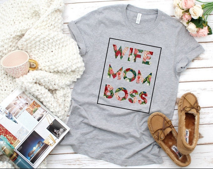 Wife Mom Boss Shirt