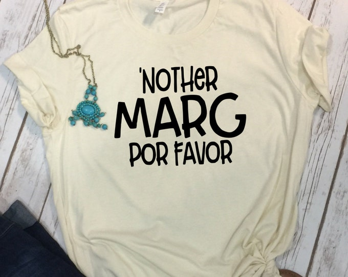 Nother Marg Por Favor, Womens Cinco De Mayo Shirt, Salt Tequila Lime Repeat, Tequila Shot Shirt,  Women Tequila Shirt, Fiesta Shirt