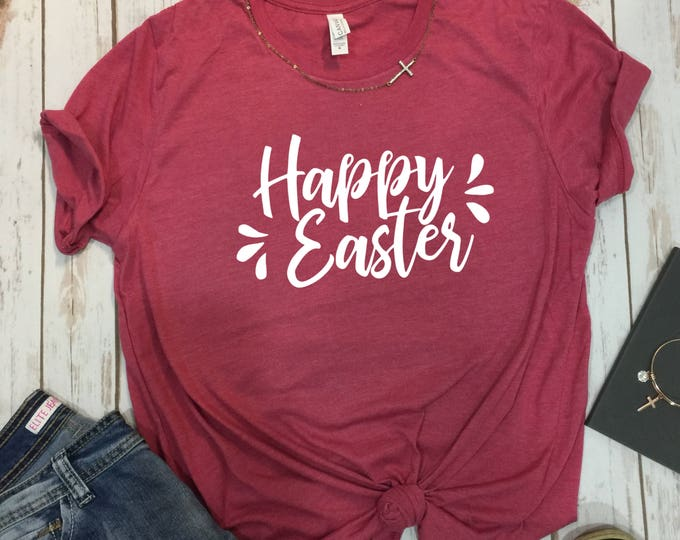 Happy Easter Shirt, Christian Easter Shirts, Faith Easter Shirts, Womens Easter Shirt, Easter Shirt Women, Christian T Shirts, Easter Shirt,