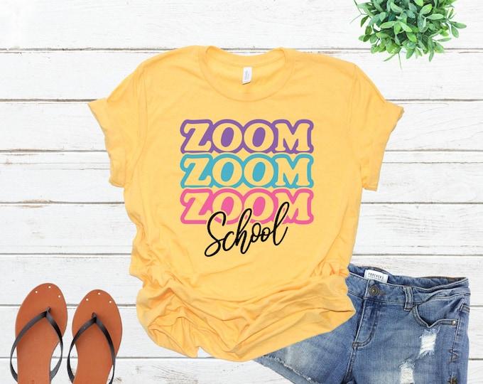 Zoom School Shirt, Distance Learning Tshirt, Womens Graphic Tee