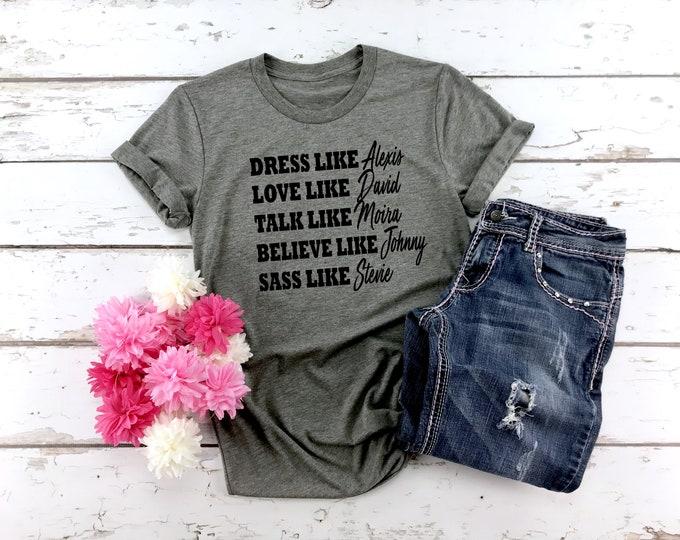 Schitts Creek Shirt, Alexis David Johny Moira Stevie, Womens Graphic Tee