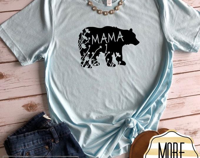 Mama Bear Shirt, Womens Graphic Tee, Mama Bear, Wild Flower