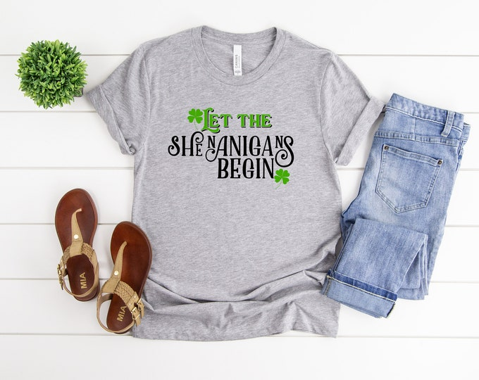 Let The Shenanigans Begin, St Patrick's Day Shirt Women, Funny St Patricks Day Shirt