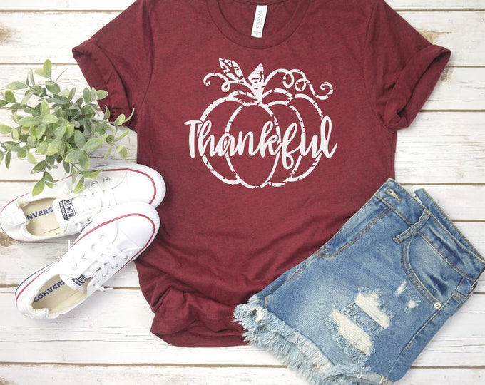 Thankful, Thanksgiving shirt, Women Thanksgiving, Fall shirt, Women Fall, Thanksgiving t shirt, Thankful shirt