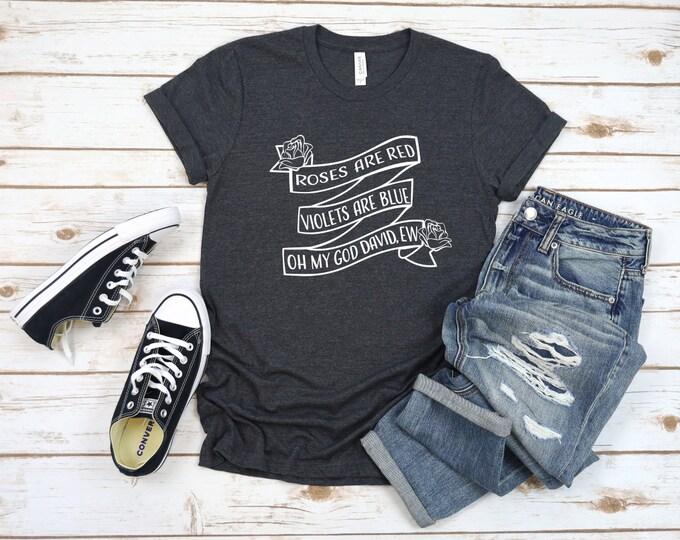 Schitts Creek Shirts, Ew David, Womens Graphic Tee, Funny Schitts Creek Tshirt