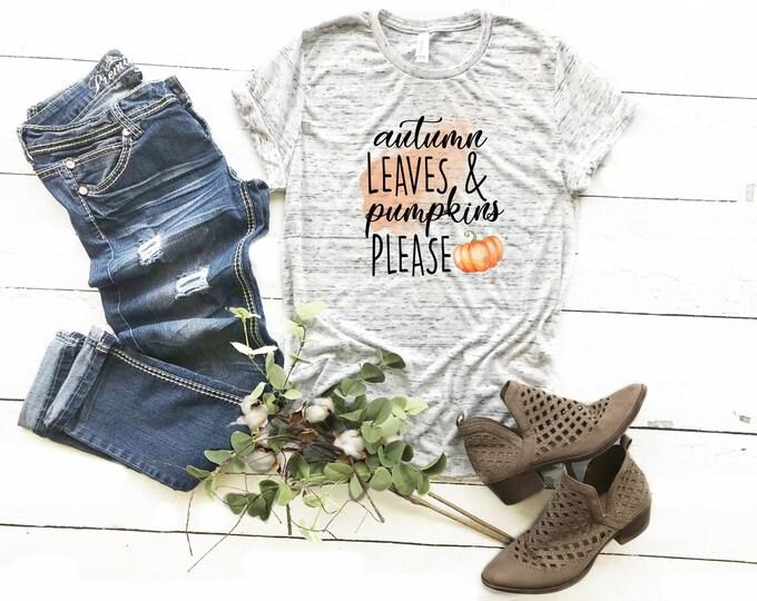 Autumn Leaves and Pumpkins Please, Unisex Short Sleeve Shirt for Women