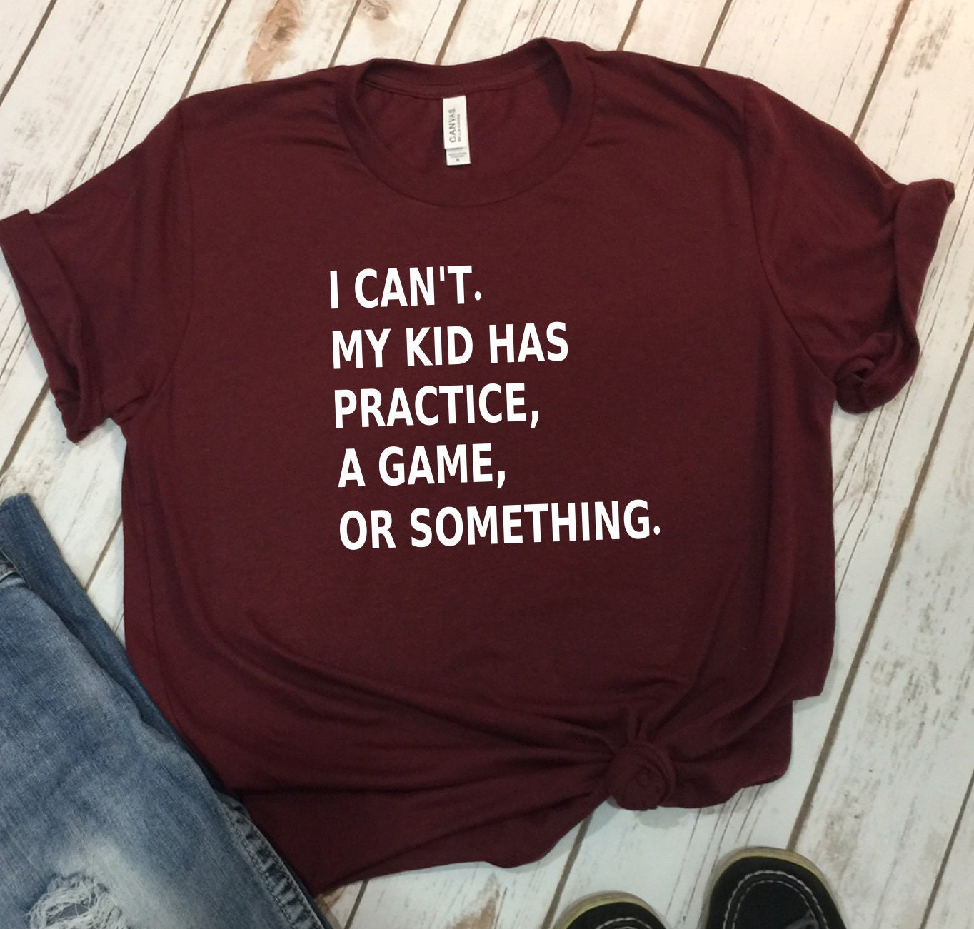f21dc4f5901 I cant my kid has practice shirt