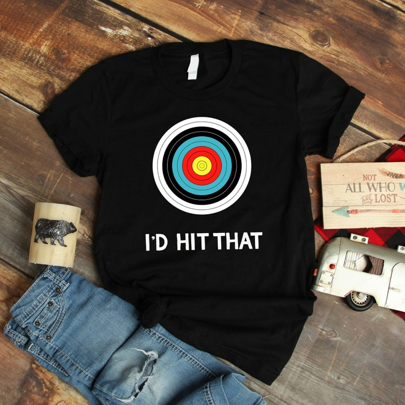 6bf694dcede97 Funny Archery Shirts & Gifts Funny Archery Id Hit That Quote | Etsy
