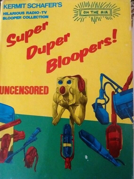 Schafer's Super BloopersUncensoredHumorJokes Kermit Duper From Tvamp; RadioVintage VpSUzjLGqM