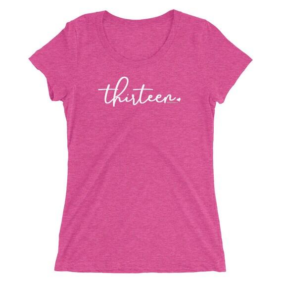 13th Birthday Gifts For Girls Shirt 13 Thirteen