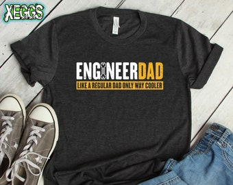 24bedc612 Engineer Dad, Engineer Gifts, Engineer, Funny Fathers Day, First Fathers  Day, Dad Gift, Like A Regular Dad Only Way Cooler, Engineer Tshirt