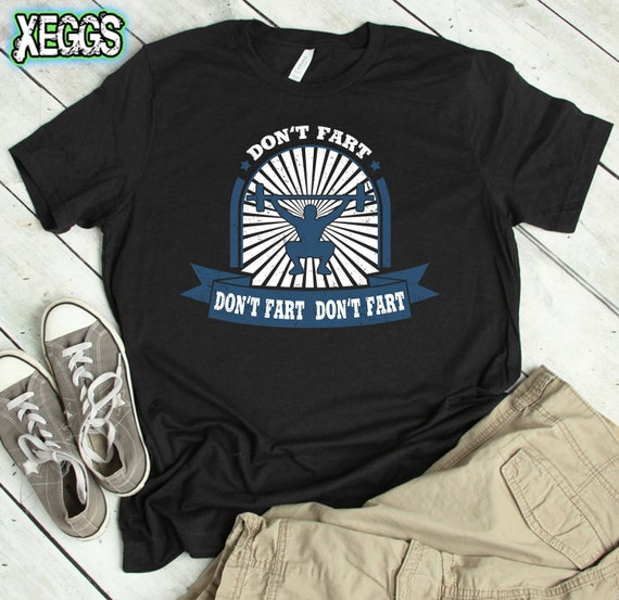 Funny Workout Shirt, Weight Lifting, Don't Fart, Gym Shirts, Workout Shirts, Fitness, Coach Gift Ideas, Squat Shirt, Body Builder Shirt