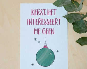 Christmas card: Christmas it doesn't interest me