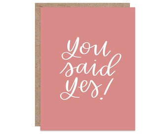 Engagement Card | You Said Yes | Engagement Card Funny | Hand Lettered Card | Engagement Card for Sister | Engagement Card for Her