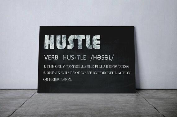 hustle definition modern art grunge motivational artwork wall etsy
