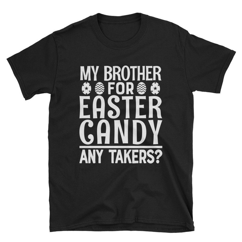 Personalized Kids Easter Shirt My Brother For Easter Candy image 0