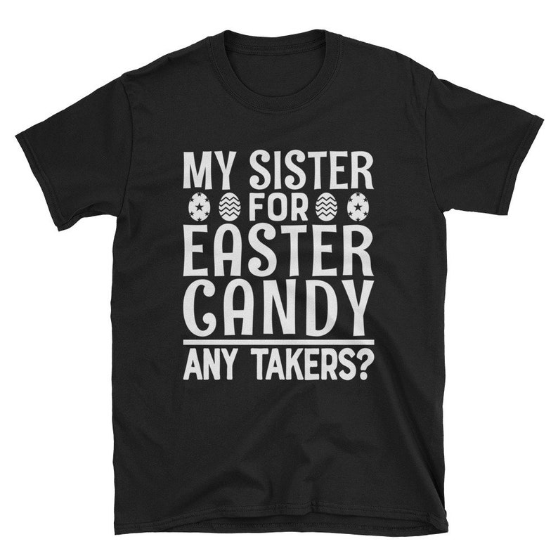 Personalized Kids Easter Shirt My Sister For Easter Candy Any image 0