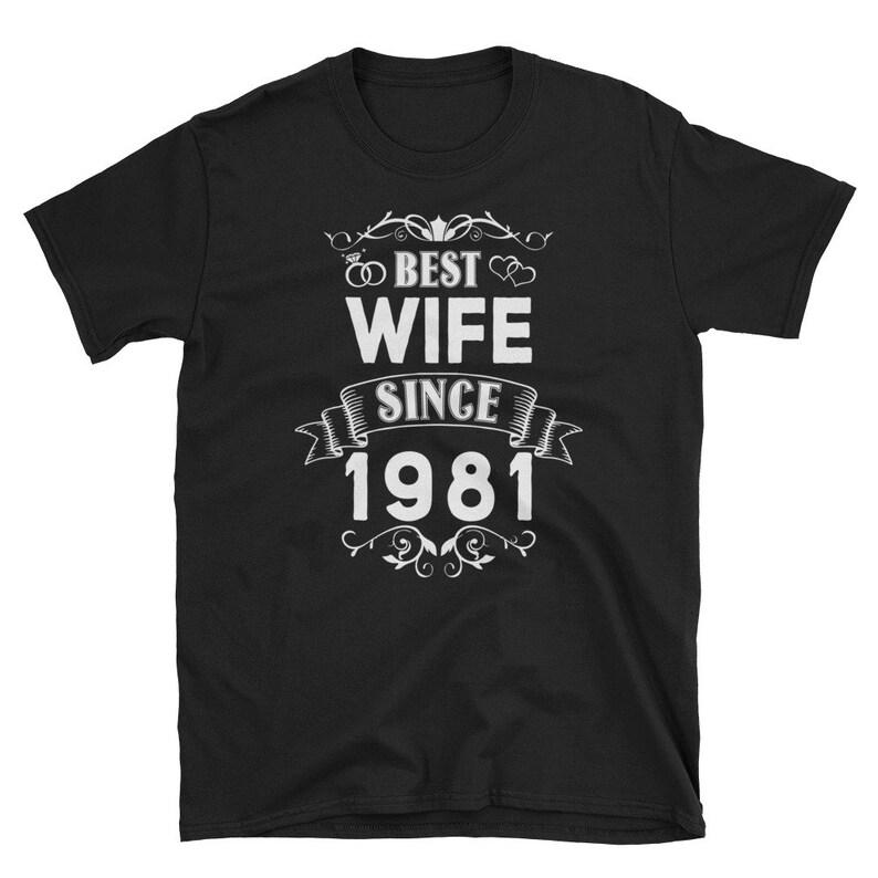 Best Wife Since 1981 Shirt Cute 38th Wedding Anniversary Tee T-Shirt-Black
