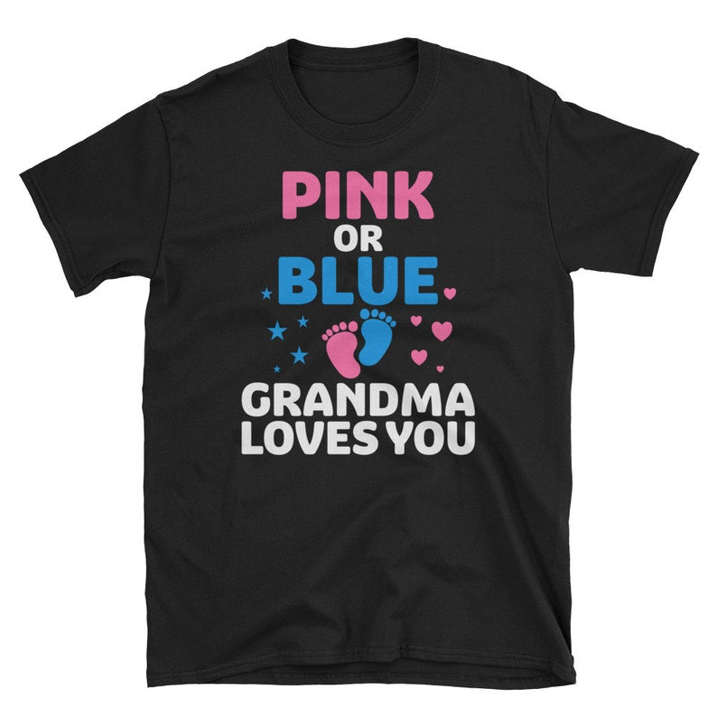 Pink Or Blue Grandma Loves You Shirt Gender Reveal Party image 0