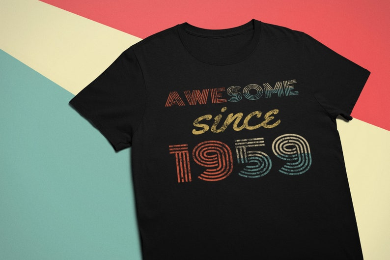 Personalized Awesome Since 1959 TShirt 60th birthday gift 60 image 0
