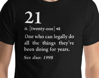 21st Birthday Shirt 1998 Finally Legal Gift Ideas Twenty One 21 Year Old For Her