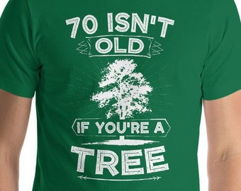 70th Birthday Gift Shirt Turning 70 Years Old Fathers Day Isnt Age For Grandpa Dad Funny