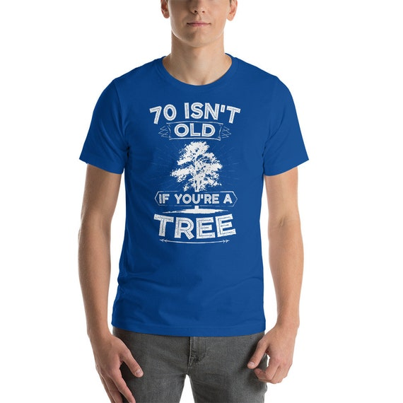 70th Birthday Gift Shirt Turning 70 Years