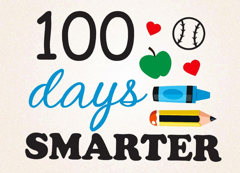 photo regarding 100 Days Smarter Printable named 100 Times Smarter SVG,PNG,DXF,eps/100 times of college svg/printable/silhouette/decal/little ones svg/100 times blouse/100 times boys design and style/lower