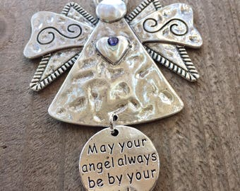 May Your Angel always be by your side,Inspirational Message, Angel Ornaments,Guardian Angel.Inspirational Gifts, Angel Gift, Thinking of You