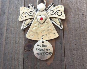My best friend, my everything angel ornament, Friend ornament, BFF, Angel for a friend, gift for a friend, ornament for friend, best friends