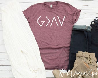 God Is Greater Than The High and The Lows | God Is Greater T- Shirt | Christian Tshirt | Inspirational T-shirt | Unisex Jersey T-shirt |234