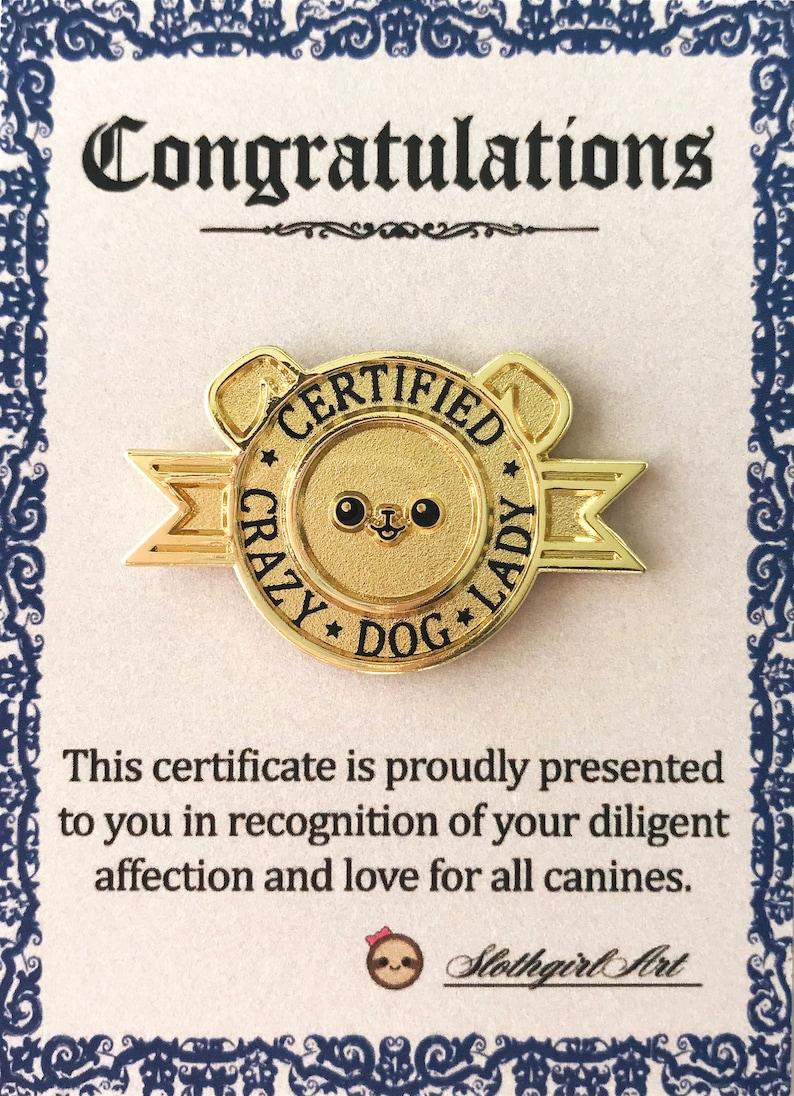 Certificate Card Back Certified Crazy Dog LadyManPerson Brass Enamel Pin