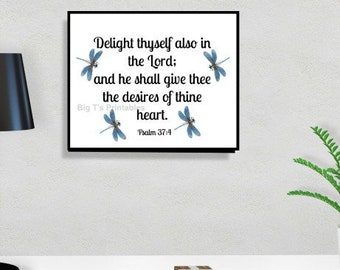 Delight Thyself also in the Lord, Psalm 37:4  Scripture Printable, Quote Printable, Christian Printable, Bible Verse Print, Faith Print,